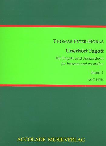 Unerhört Fagott Band 1: für Akkordeon und Fagott