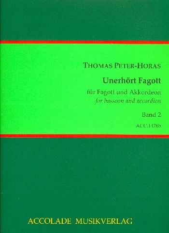 Unerhört Fagott Band 2: für Akkordeon und Fagott