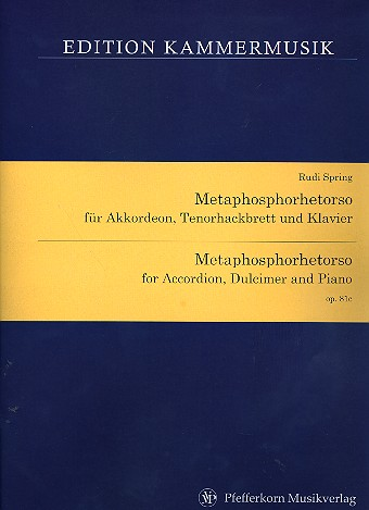 Metaphosphorhetorso op.81c: für Akkordeon, Tenorhackbrett und Klavier