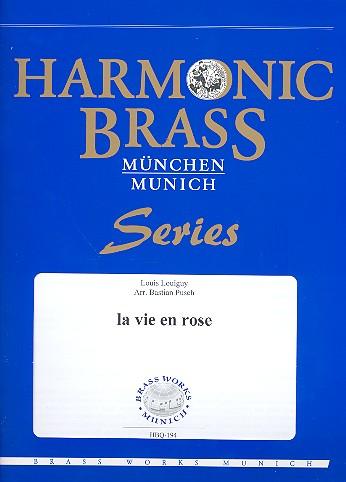La vie en rose: für 2 Trompeten, Horn, Posaune und Tuba