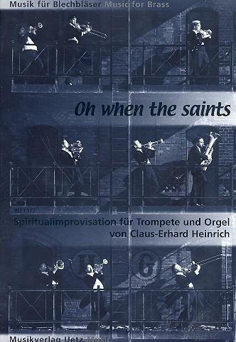 Oh when the Saints: für Trompete und Orgel