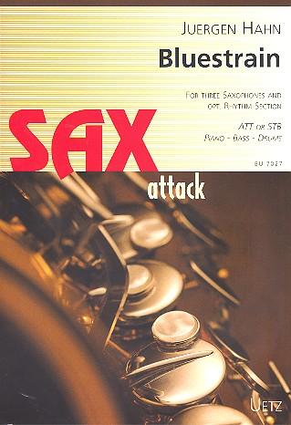 Bluestrain: für 3 Saxophone (AAT/STB), (Klavier, Bass, Schlagzeug ad lib)