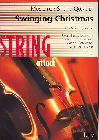 Swinging Christmas: für Streichquartett Partitur und Stimmen