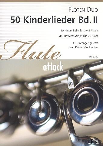 50 Kinderlieder Band 2: für 2 Flöten