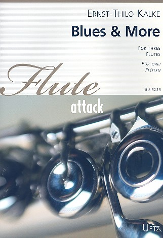 Blues and more: für 3 Flöten Partitur und Stimmen