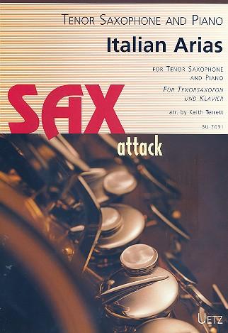 - Italian Arias : for tenor saxophone and piano