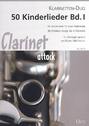 50 Kinderlieder Band 1: für 2 Klarinetten
