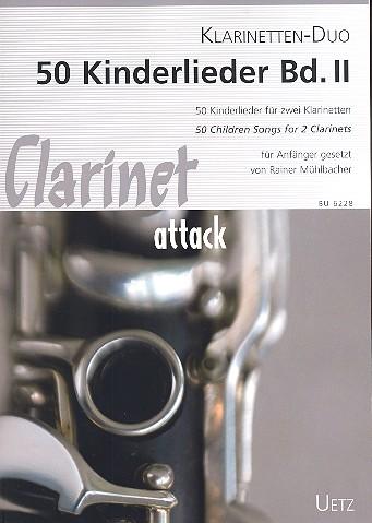 50 Kinderlieder Band 2: für 2 Klarinetten