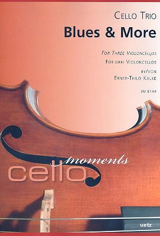 Blues and more: für 3 Violoncelli Partitur und Stimmen