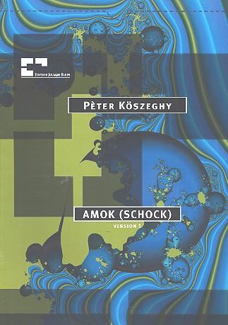 Amok - Schock: für Bassblockflöte mit Verstärkung und Percussion