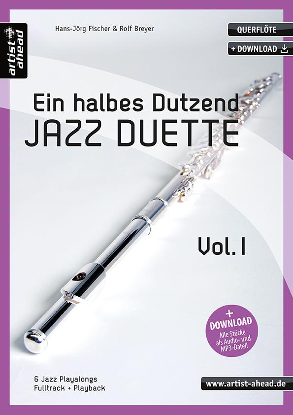 Ein halbes Dutzend Jazzduette Vol.1 (+CD): für 2 Flöten