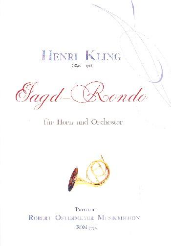 Jagd-Rondo: für Horn und Orchester