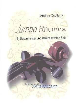 Jumbo Rhumba: für Baritonsaxophon und Blasorchester