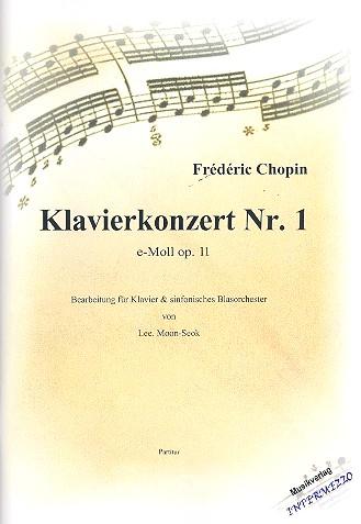 Konzert e-Moll Nr.1 opus.11 für Klavier und Orchester: für Klavier und Blasorchester