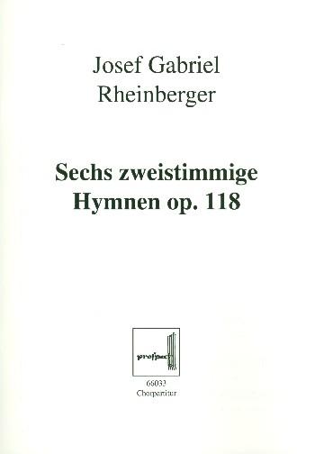 6 Hymnen opus.118: für Frauenchor und Orgel