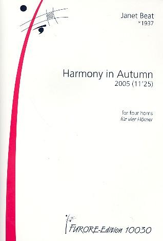 Harmony in Autumn: für 4 Hörner