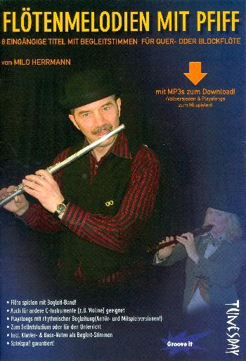 Flötenmelodien mit Pfiff (+mp3-Download): für Flöte (Klavier und Bass ad lib)