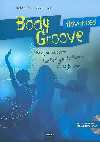 Body Groove advanced (+DVD): Bodypercussion