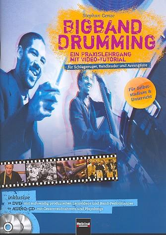 Bigband Drumming (+DVD +CD): für Schlagzeuger, Bandleader und