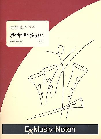 Hochzeits-Reggae: für 3 Klarinetten und Bassklarinette