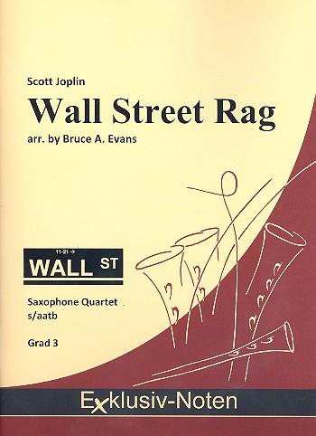Wall Street Rag: für 4 Saxophone (S(A)ATBar)