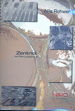 Zentriol: für Percussiontrio Partitur und Stimmen