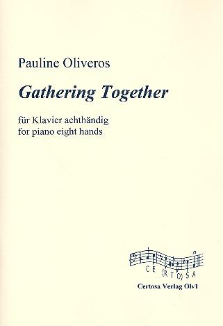Gathering together: für Klavier zu 8 Händen Spielpartitur