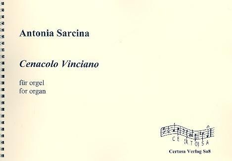 Cenacolo Vinciano: für Orgel