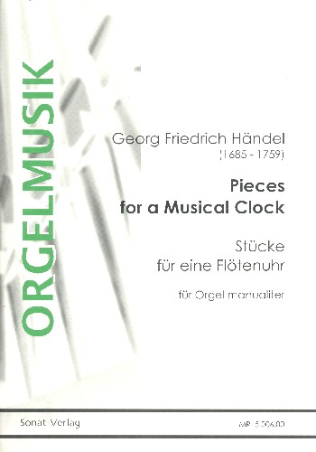 Händel, Georg Friedrich - Pieces for a musical Clock : für Orgel