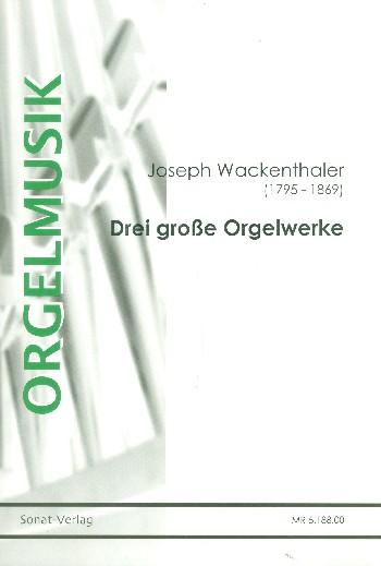3 große Orgelwerke - Vollanzeige.