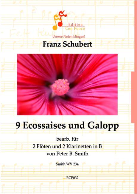 9 Ecossaises und Galopp: für 2 Flöten und 2 Klarinetten