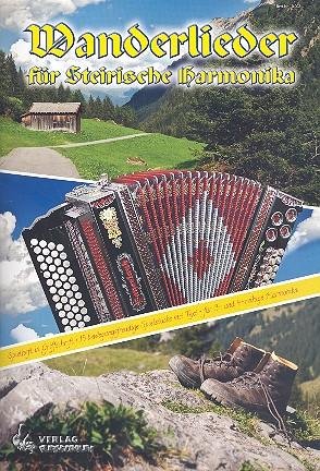 - Wanderlieder : für Steirische Harmonika
