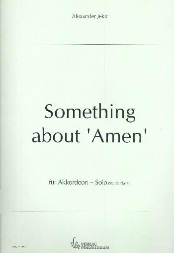 Something about Amen: für Akkordeon