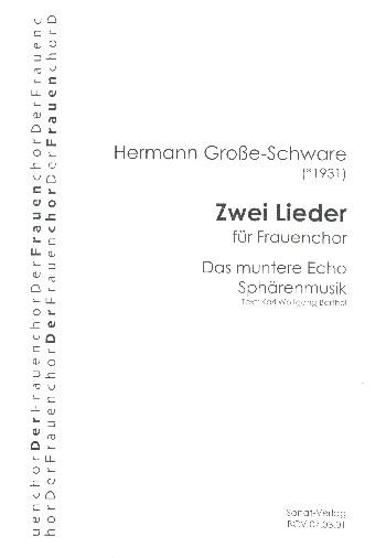 2 Lieder: für Frauenchor a cappella