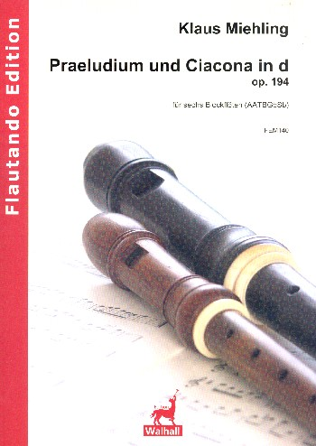 Miehling, Klaus - Praeludium und Ciacona in d op.194 :