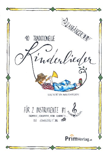 40 traditionelle Kinderlieder : - Vollanzeige.