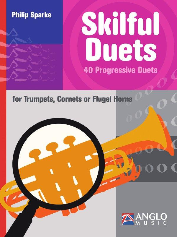 Sparke, Philip - Skilful Duets : for 2 trumpets (cornets/flugel horns)