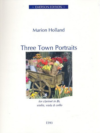 3 Town Portraits: for clarinet, violin, viola and cello