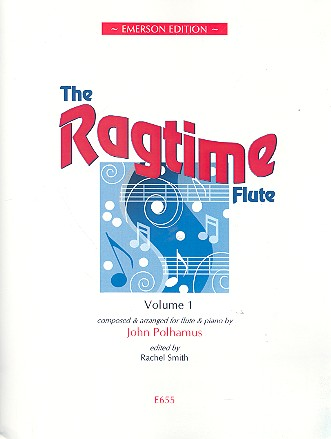 The Ragtime Flute vol.1: for flute and piano
