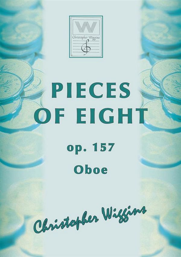 Pieces of Eight opus.157: for oboe and piano
