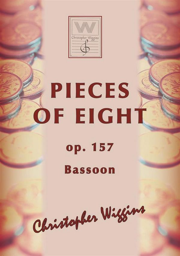 Pieces of Eight opus.157: for bassoon and piano