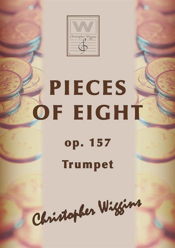 Pieces of Eight opus.157: for trumpet and piano