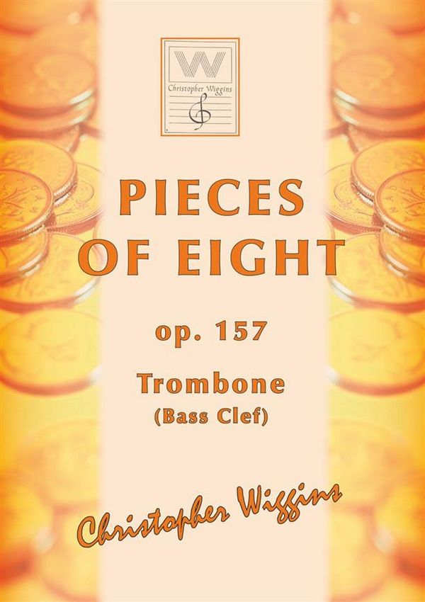 Pieces of Eight opus.157: for trombone (bass clef) and piano