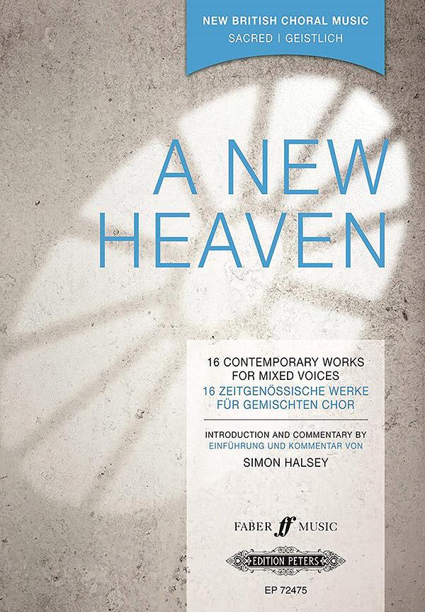 A new Heaven: für gem Chor (z.T. mit Instrumenten)