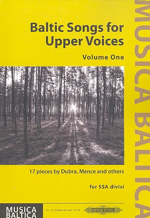 Baltic Songs for upper Voices vol.1: for female chorus (some with accompaniment)
