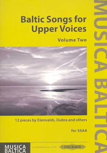 Baltic Songs for upper Voices vol.2: for female chorus (some with accompaniment)