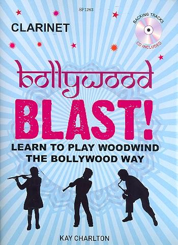 Bollywood Blast (+CD): for clarinet