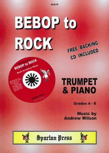 Bebop to Rock (+CD): for trumpet and piano