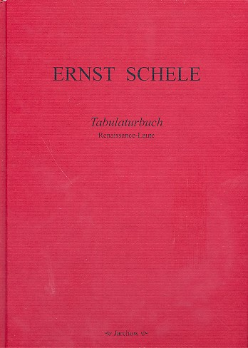 Tabulaturbuch 1619: für Renaissance-Laute