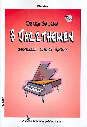 3 Jazzthemen: für Klavier